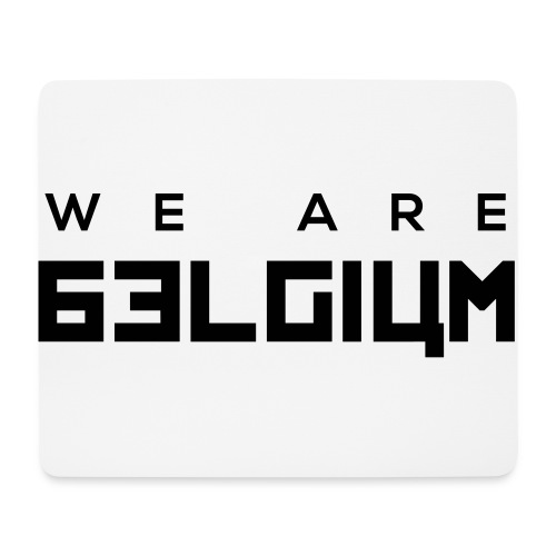 We Are Belgium, België - Tapis de souris (format paysage)