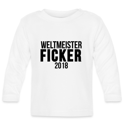 Weltmeister Ficker 2018 T-Shirts - Baby Langarmshirt