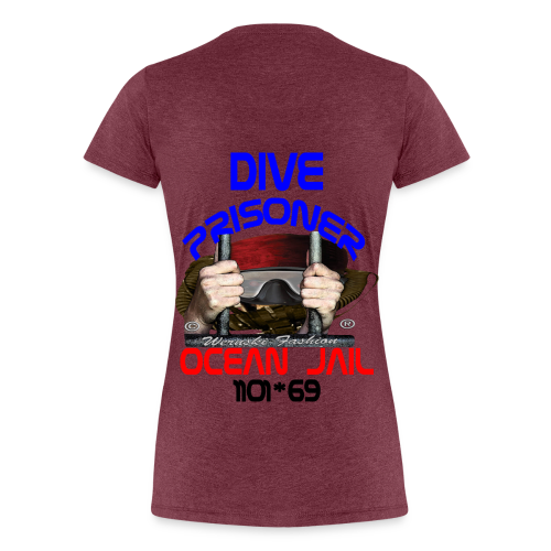 Dive Prisoner - Frauen Premium T-Shirt