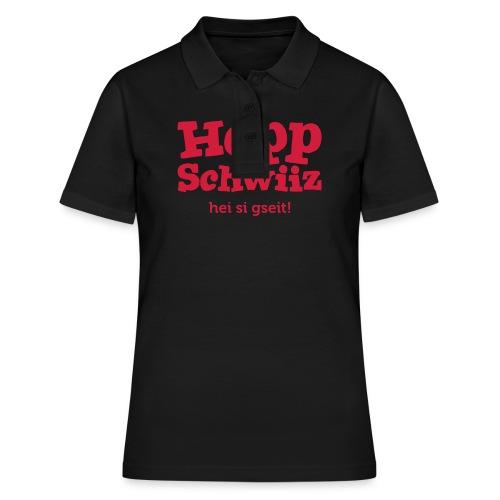 Hopp Schwiiz hei si gseit! - Frauen Polo Shirt