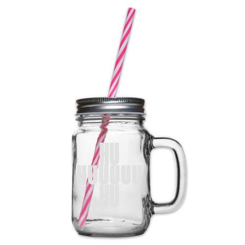 HUUU Schlachtruf - Henkelglas mit Schraubdeckel