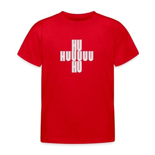 HUUU Schlachtruf - Kinder T-Shirt