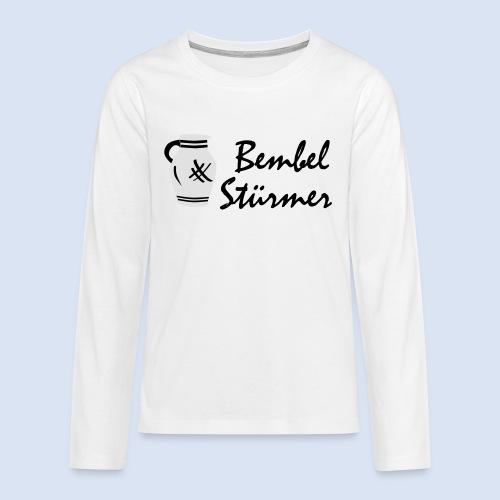 BEMBEL STÜRMER #Frankfurt #Bembeltown - Teenager Premium Langarmshirt
