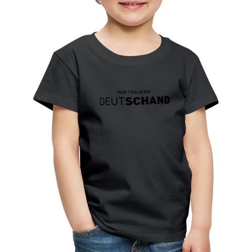 Männer T-Shirt - Wir trauern DEUTSCHAND - Kinder Premium T-Shirt