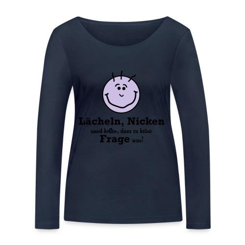 Lächeln - Frauen Bio-Langarmshirt von Stanley & Stella