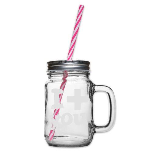 Tasse  |  I love you  - Henkelglas mit Schraubdeckel