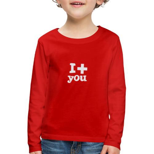 Tasse  |  I love you  - Kinder Premium Langarmshirt