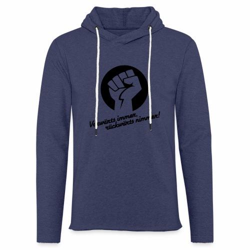 Vorwärts immer rückwärts nimmer - Light Unisex Sweatshirt Hoodie