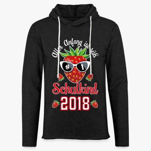 Schulkind 2018 Erdbeere Aller Anfang ist süß T-Shirts 02 - Leichtes Kapuzensweatshirt Unisex