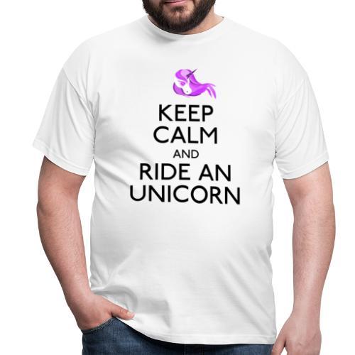 Keep calm ride an unicorn - Mannen T-shirt
