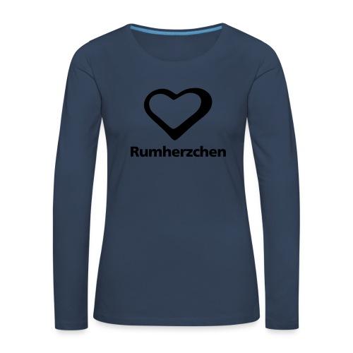 Rumherzchen - Frauen Premium Langarmshirt