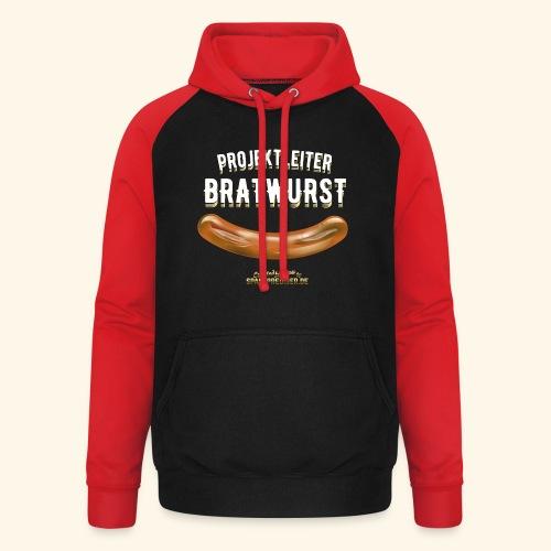 Geschenkidee: lustiges Grillshirt Projektleiter Bratwurst - Unisex Baseball Hoodie