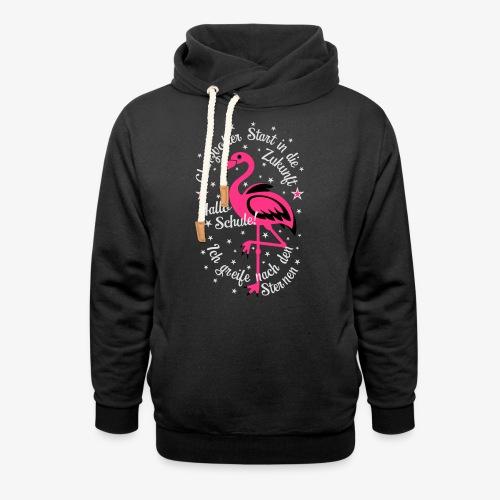Flamingo Glanzvoller Start Zukunft Schulkind T-Shirt 18 - Schalkragen Hoodie