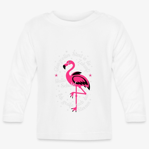 Flamingo Glanzvoller Start Zukunft Schulkind T-Shirt 18 - Baby Langarmshirt