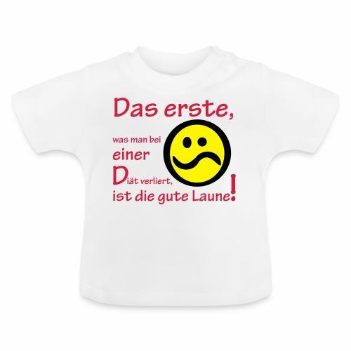 Diät verdirbt die Laune - Baby T-Shirt