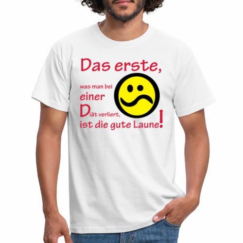 Diät verdirbt die Laune - Männer T-Shirt