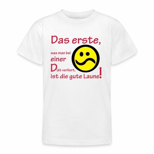 Diät verdirbt die Laune - Teenager T-Shirt