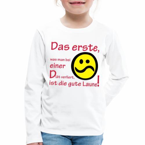 Diät verdirbt die Laune - Kinder Premium Langarmshirt