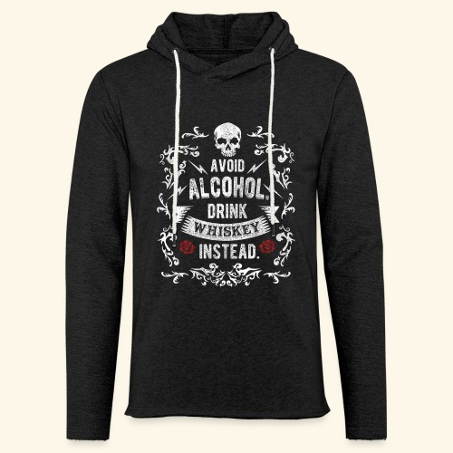 Drink whiskey instead - Leichtes Kapuzensweatshirt Unisex