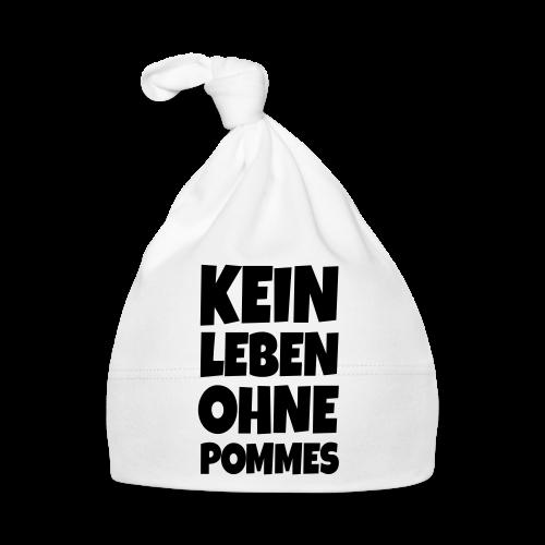 Kein Leben ohne Pommes (Schwarz) Fritten Spruch - Baby Mütze