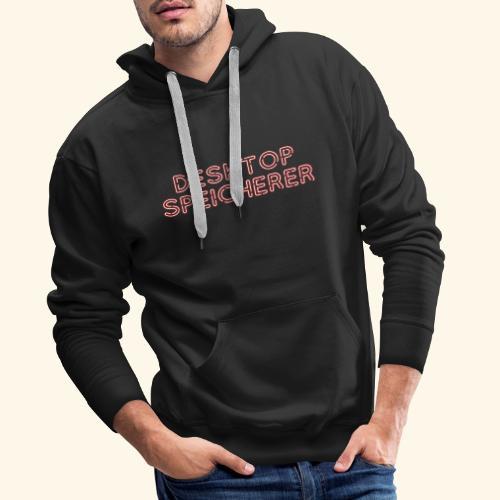 Lustiges Nerd-T-Shirt Desktopspeicherer - Männer Premium Hoodie