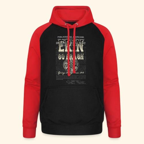 Erin go bragh T Shirt Design - Unisex Baseball Hoodie
