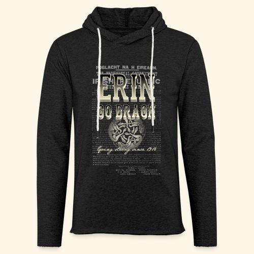 Erin go bragh T Shirt Design - Leichtes Kapuzensweatshirt Unisex