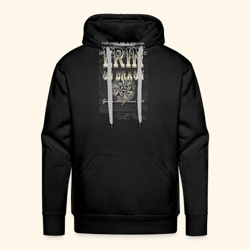 Erin go bragh T Shirt Design - Männer Premium Hoodie