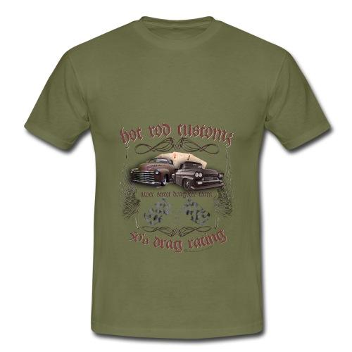Hot Rod customs drag racing 50's - Männer T-Shirt