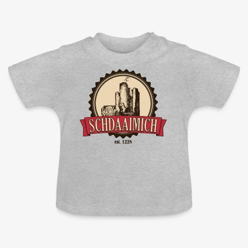 Schdaaimich - Baby T-Shirt