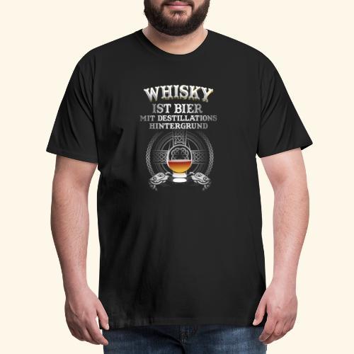 Whisky ist Bier T-Shirt Design - Männer Premium T-Shirt