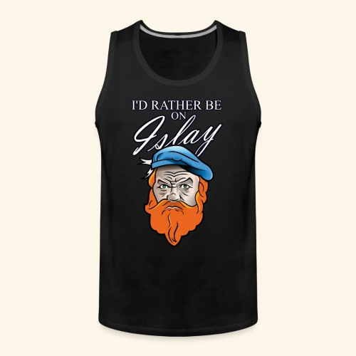 Whisky Fan T-Shirt I'd rather be on Islay - Männer Premium Tank Top