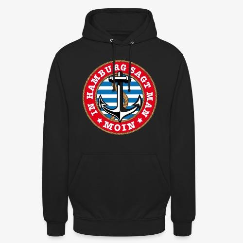 In Hamburg sagt man Moin Anker Seil Shirt 77 - Unisex Hoodie