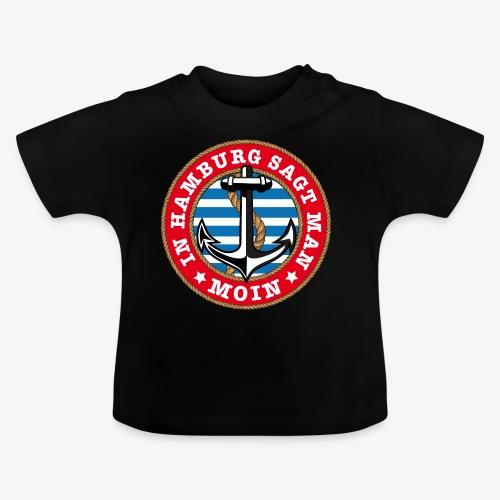 In Hamburg sagt man Moin Anker Seil Shirt 77 - Baby T-Shirt