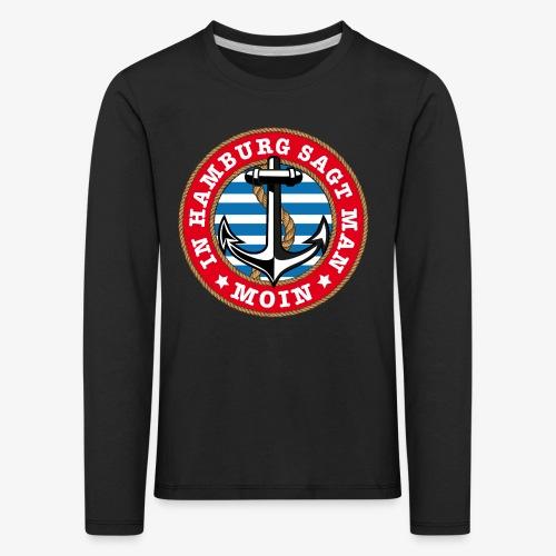 In Hamburg sagt man Moin Anker Seil Shirt 77 - Kinder Premium Langarmshirt
