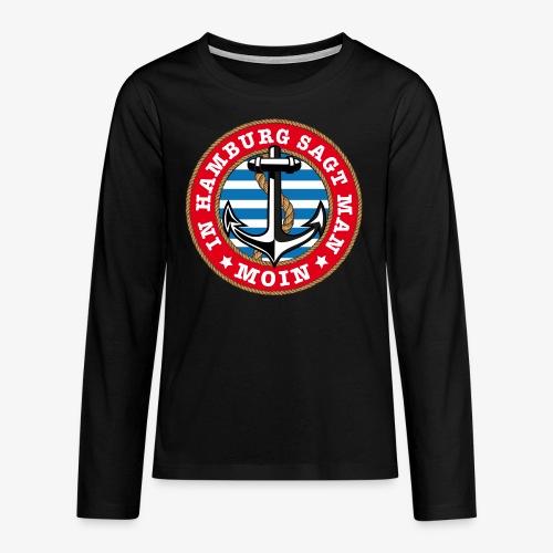In Hamburg sagt man Moin Anker Seil Shirt 77 - Teenager Premium Langarmshirt