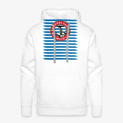 In Hamburg sagt man Moin Anker Seil Shirt 79 - Männer Premium Hoodie