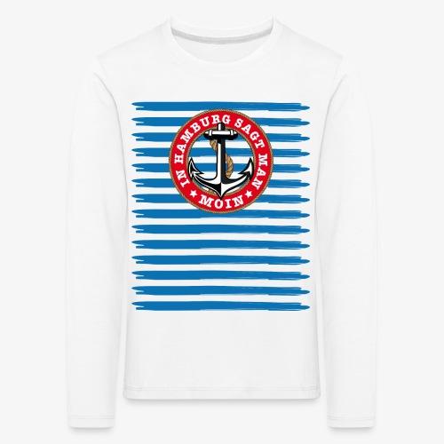 In Hamburg sagt man Moin Anker Seil Shirt 79 - Kinder Premium Langarmshirt