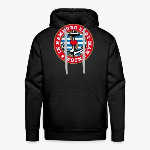 In Hamburg sagt man Moin Anker Seil Herz Shirt 78 - Männer Premium Hoodie