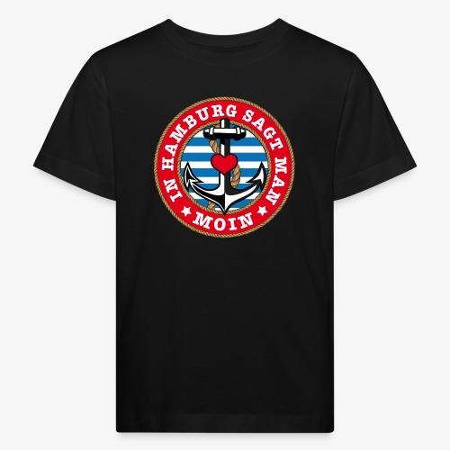 In Hamburg sagt man Moin Anker Seil Herz Shirt 78 - Kinder Bio-T-Shirt