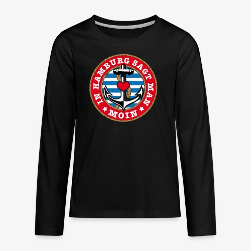 In Hamburg sagt man Moin Anker Seil Herz Shirt 78 - Teenager Premium Langarmshirt