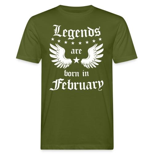 Legends are Born in February - Mannen Bio-T-shirt
