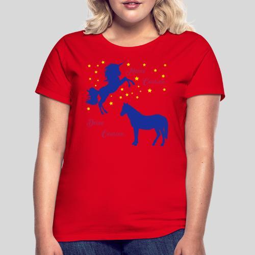 Deine Cousine / Meine Cousine (1) - Frauen T-Shirt