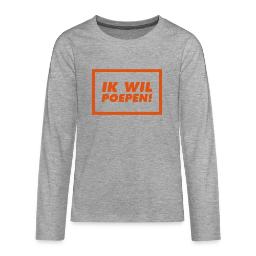 ik wil poepen! - t shirt - T-shirt manches longues Premium Ado