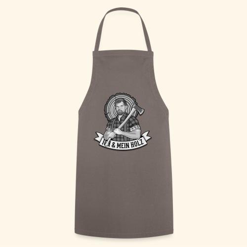 Ich und mein Holz T-Shirt für Holzfäller - Kochschürze