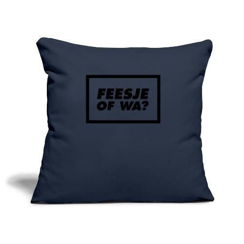 Feesje of wa? - Housse de coussin décorative 45x 45cm