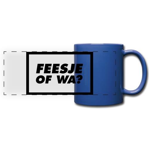 Feesje of wa? - Mug panoramique uni