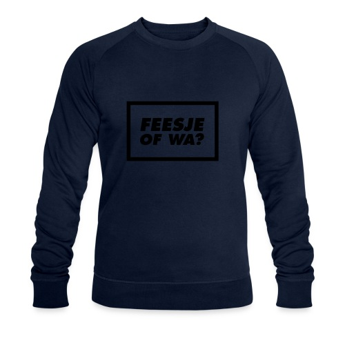 Feesje of wa? - Sweat-shirt bio Stanley & Stella Homme