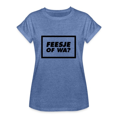 Feesje of wa? - T-shirt oversize Femme