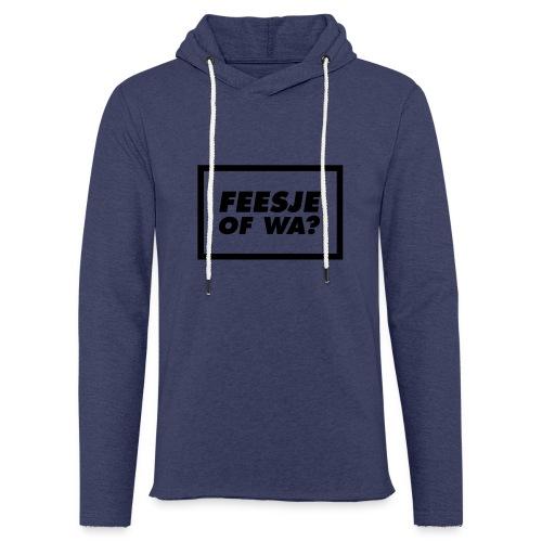 Feesje of wa? - Sweat-shirt à capuche léger unisexe